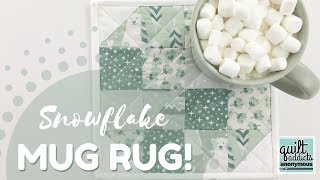 Snowflake Mug Rug FREE Pattern & Tutorial - 12 Makes Of Christmas