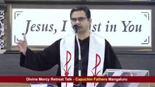 Divine Mercy Retreat Talk - Fr. Paul Melwin Dsouza, Capuchin - Episode 188
