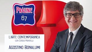 Pralina di Sergio Mandelli - Agostino Bonalumi