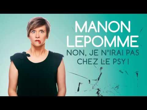 """Bande-annonce du spectacle de Manon Lepomme """"Non, je n'irai pas chez le psy !"""""""