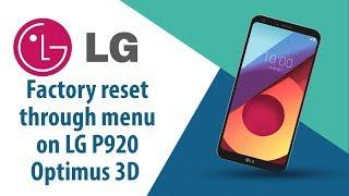 How to Factory Reset through menu on LG Optimus 3D P920?