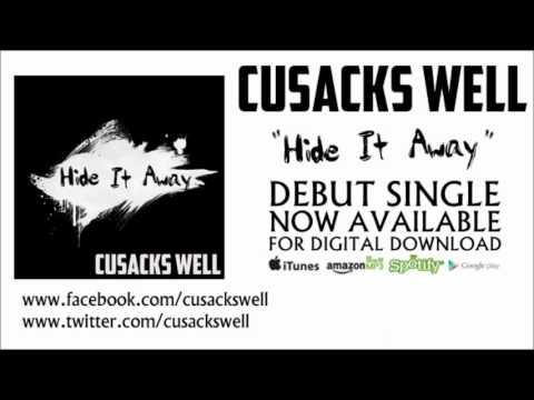 Cusacks Well - Hide It Away (Single Release)