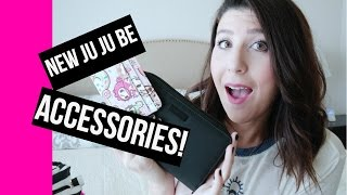 New Ju Ju Be Accessories! | Be Spendy & Be Charged Review