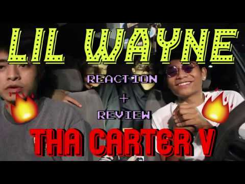 LIL WAYNE - THE CARTER V [5] (FIRST REACTION/REVIEW/BREAKDOWN)