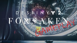 GAMEPLAY Destiny 2: The Forsaken Part 1 of 2