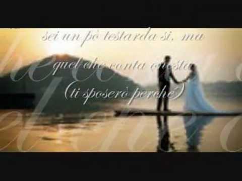 Ti Sposerò Perché - Eros Ramazzotti