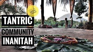 LIVING OFF GRID @ INANITAH - TANTRIC COMMUNITY - OMETEPE, NICARAGUA
