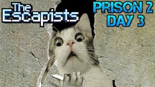 The Escapist - Prison 2 - Day 3 - Give Me Wood!