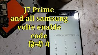 How to enable volte on samsung j5 prime g570f, Any samsung volte