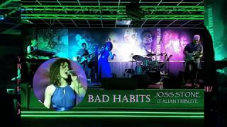 STONED (OUT OF MY MIND) - BAD HABITS (JOSS STONE TRIBUTE)