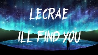 Lecrae - I'll Find You ft. Tori Kelly (Lyrics / Lyric Video)