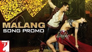 Malang - Song Teaser - Dhoom 3
