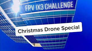 Beginner FPV 1x3 Pack Challenge, Drone Meet San Diego Sunday Christmas Special Day 2