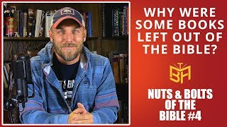 Why Were Some Books Left Out of the Bible?