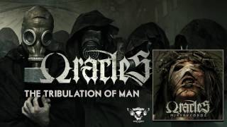Oracles - The Tribulation Of Man video
