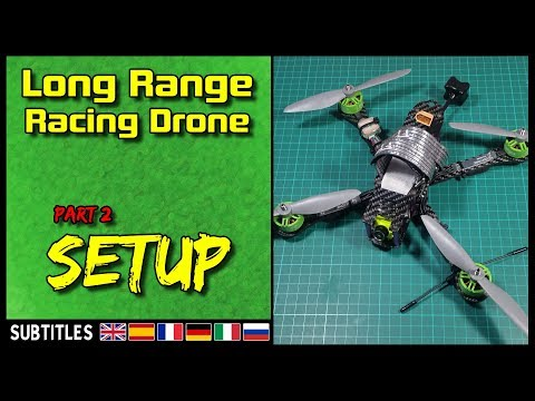 long-range-fpv-racing-drone--part-2-setup