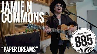 "Jamie N Commons || Live @ 885FM || ""Paper Dreams"""