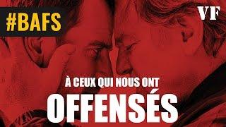 Trailer of A ceux qui nous ont offensés (2017)
