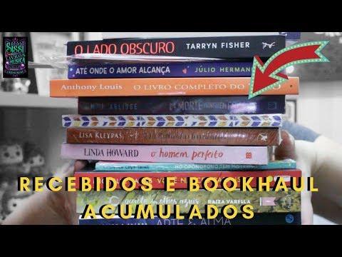 Recebidos e BookHaul Acumulados -  Dicas da Sissi