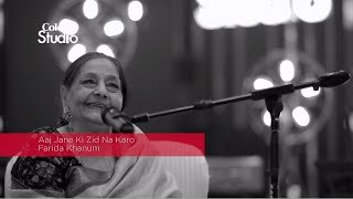 Coke Studio Season 8| BTS| Aaj Jane Ki Zid Na Karo| Farida Khanum