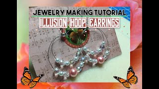 How To Make Illusion 🔮 Hoops | Chandelier Earrings | 📿 Jewelry 💍Making Tutorial