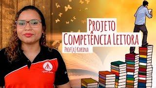 Projeto: Competência leitora e estratégias de leitura