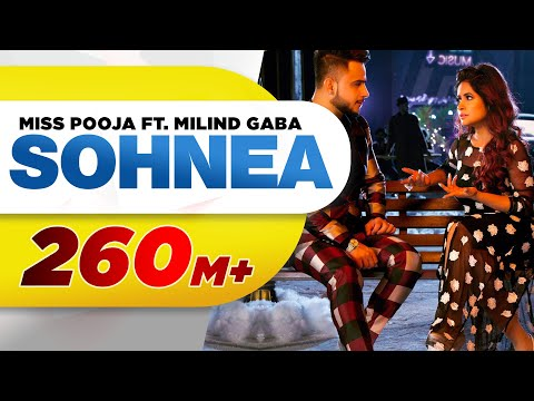 Sohnea (Full Song) | Miss Pooja Feat. Millind Gaba | Latest Punjabi Songs 2017 | Speed Records