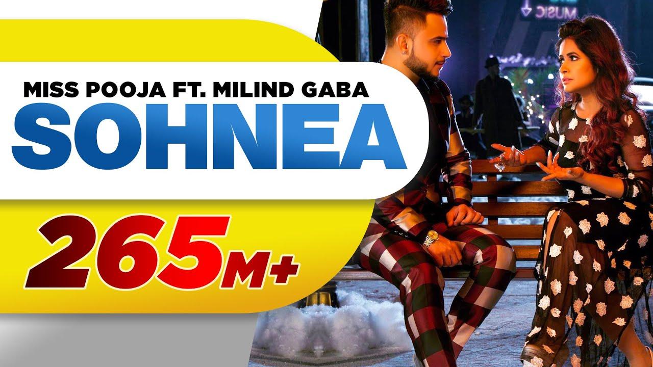 sohnea full song miss pooja feat millind gaba