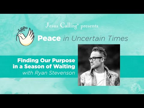 Finding Our Purpose in a Season of Waiting