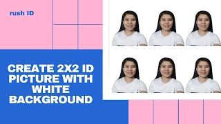 HOW TO MAKE 2X2 ID PICTURE | WITH WHITE BACKGROUND| FROM A SELFIE