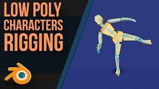 Rigging A Low Poly Person | Blender 2.8 | Beginners