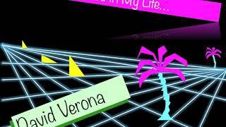 Italo Disco - DAVID VERONA - I Wanna See You In My Life - 2018