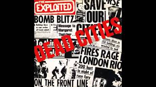 The Exploited- Dead Cities B/W Hitler's In The Charts Again