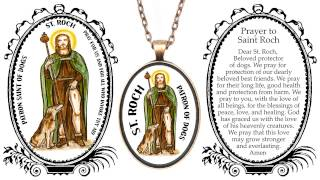 Saint Roch Patron of Dogs Narrated Prayer