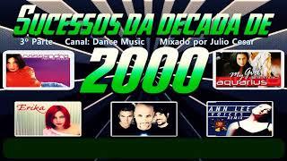Sucessos Dance Music 2000 (3º Parte)