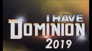 DOMINION SERIES 2018 #IHAVEDOMINION