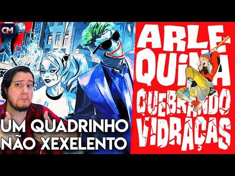 UM QUADRINHO QUE NÃO É XEXELENTO - Review - Arlequina: Quebrando Vidraças   Panini Comics