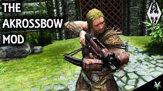 THE AKROSSBOW: Archery Mod- Xbox Modded Skyrim Mod Showcase