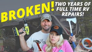 Broken! | Two Years of Full Time RV Repairs | Changing Lanes!
