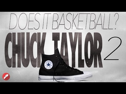 Does It Basketball? Chuck Taylor 2 II Review!