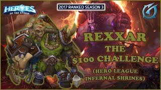 Grubby | Heroes of the Storm - Rexxar - $100 Challenge - HL 2017 S3 - Infernal Shrines