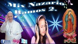 MIX NAZARIO RAMOS 2 ADORACION