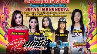 Live Streaming SANJAYA MULTIMEDIA- OM ZELINDA - TRIMO LUWUNG SOUND
