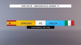 Amichevole, Under 17: Spagna vs Italia (Live) - 19:00