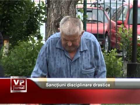 Sancțiuni disciplinare drastice