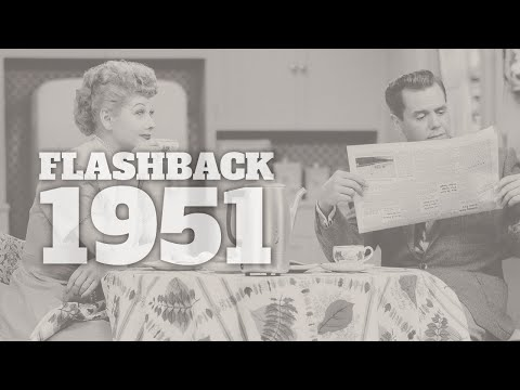 Flashback to 1951 - A Timeline of Life in America