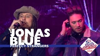 Gambar cover Jonas Blue - 'Perfect Strangers' (Live At Capital's Jingle Bell Ball 2016)