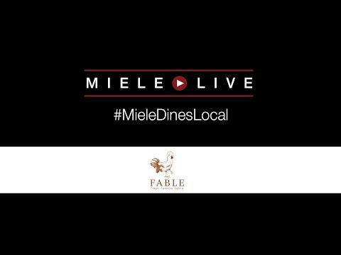 #MieleDinesLocal présente le chef Trevor Bird du Fable
