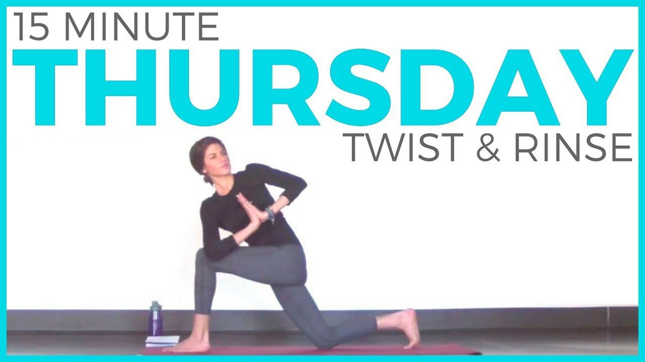 Thursday - Twist & Rinse Vinyasa Yoga Routine   7 Day Yoga