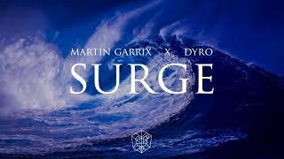 MARTIN GARRIX X DYRO - SURGE (latency)